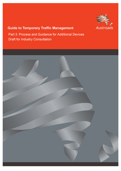 Cover of Guide to Temporary Traffic Management Part 3: Process and Guidance for Additional Devices