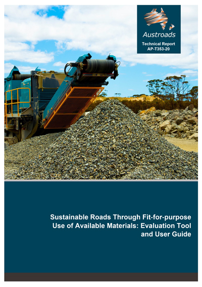 Sustainable Roads Through Fit‑for‑purpose Use of Available Materials: Evaluation Tool and User Guide