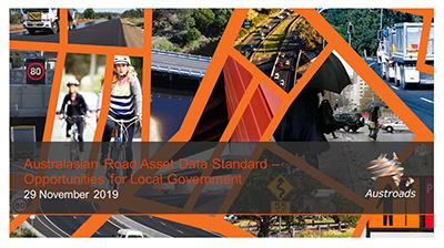 Webinar: Australasian Road Asset Data Standard – Opportunities for Local Government