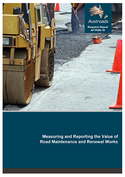 Measuring and Reporting the Value of Road Maintenance and Renewal Works