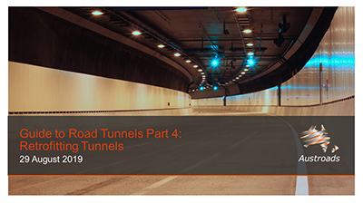 Webinar: Guide to Road Tunnels Part 4: Retrofitting Tunnels