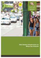 Cover of Safe System Infrastructure on Mixed Use Arterials