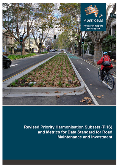 Cover of Revised Priority Harmonisation Subsets (PHS) and Metrics for Data Standard for Road Maintenance and Investment