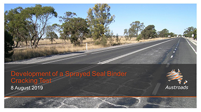 Webinar: Development of a Sprayed Seal Binder Cracking Test
