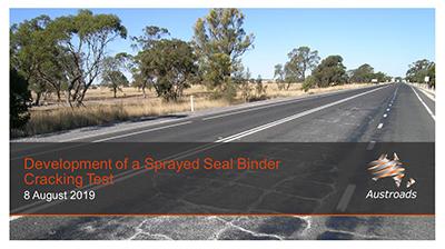 Webinar: Development of a Sprayed Seal Binder Cracking Test