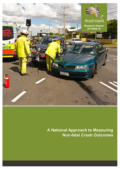 A National Approach to Measuring Non-fatal Crash Outcomes