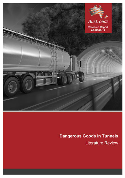 Cover of Dangerous Goods in Tunnels: Literature Review