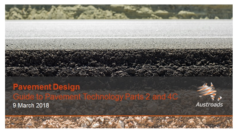 Cover of Webinar: Pavement Design - Guide to Pavement Technology Parts 2 and 4C (2017 Editions)