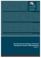 Incorporating Uncertainty in Pavement Management System (PMS) Modelling: Phase 1