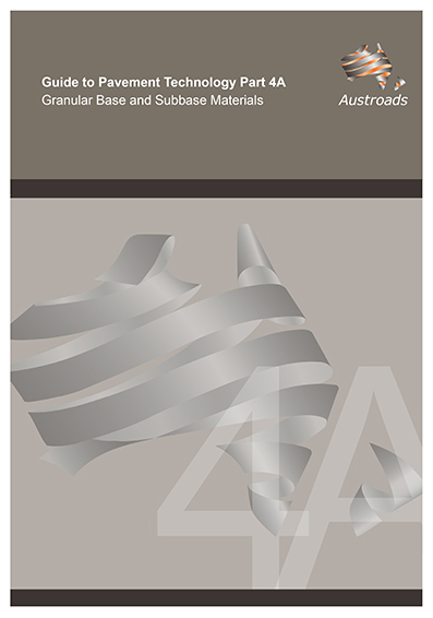 Cover of Guide to Pavement Technology Part 4A: Granular Base and Subbase Materials