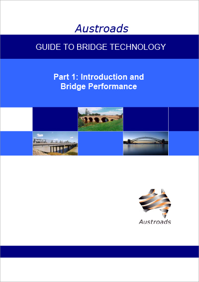 Cover of Guide to Bridge Technology Part 1: Introduction and Bridge Performance