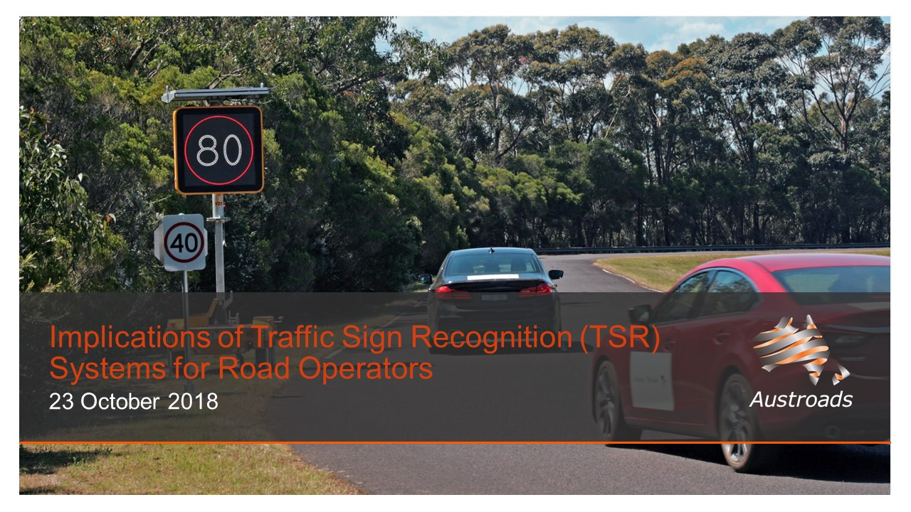 Webinar: Implications of Traffic Sign Recognition (TSR) Systems for Road Operators
