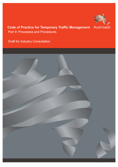 Code of Practice for Temporary Traffic Management Part 9: Processes and Procedures