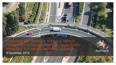 Webinar: Improving the Reliability of Heavy Vehicle Parameters to Support More Accurate Traffic Modelling in Australia and New Zealand