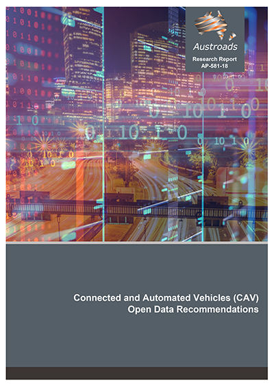 Connected and Automated Vehicles (CAV) Open Data Recommendations