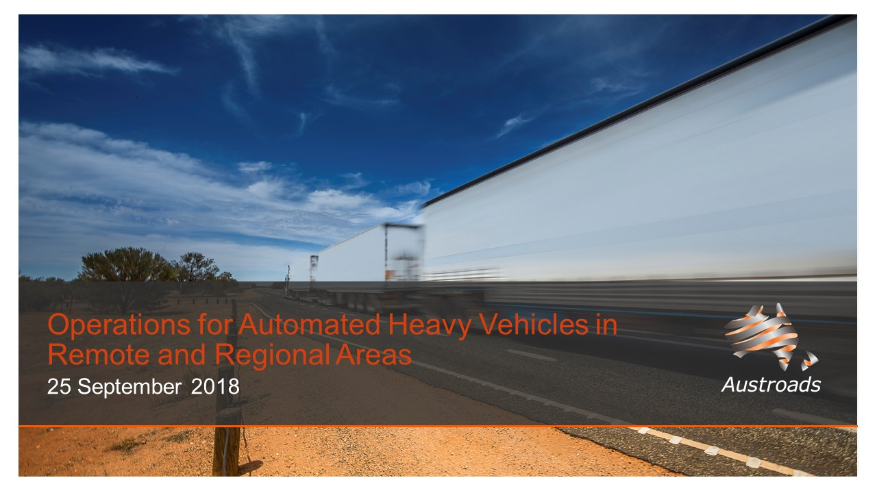 Webinar: Operations of Automated Heavy Vehicles in Remote and Regional Areas