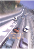 Cover of Australia at the Crossroads, Roads in the Community: A Summary