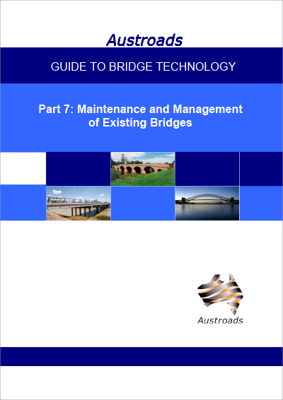 Cover of Guide to Bridge Technology Part 7: Maintenance and Management of Existing Bridges