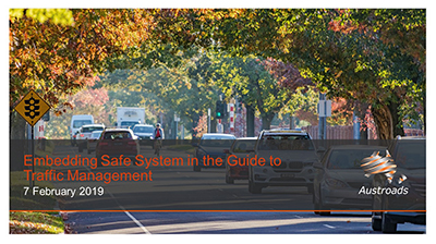 Webinar: Embedding Safe System in the Guide to Traffic Management
