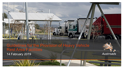 Webinar: Guidelines for the Provision of Heavy Vehicle Rest Area Facilities