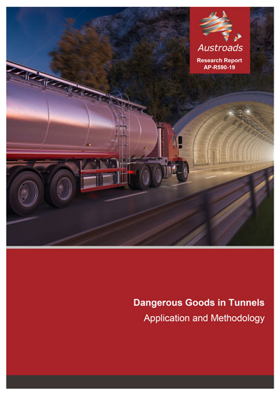 Cover of Dangerous Goods in Tunnels: Application and Methodology