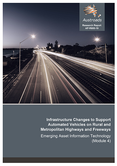 Infrastructure Changes to Support Automated Vehicles on Rural and Metropolitan Highways and Freeways: Emerging Asset Information Technology (Module 4)