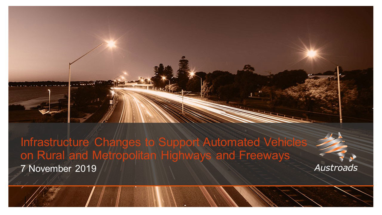 Webinar: Infrastructure Changes to Support Automated Vehicles on Rural and Metropolitan Highways and Freeways