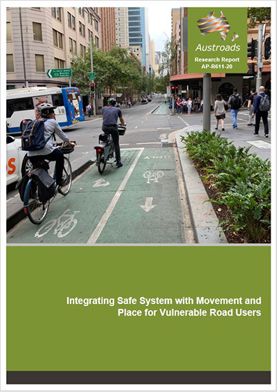 Cover of Integrating Safe System with Movement and Place for Vulnerable Road Users