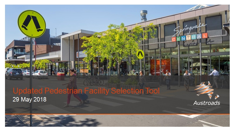 Webinar: Updated Pedestrian Facility Selection Tool (2018)