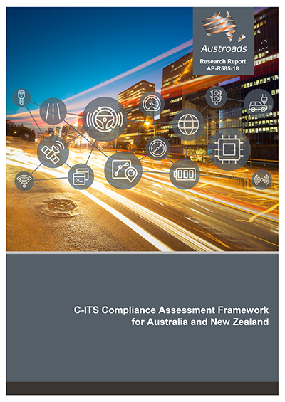 Cover of C-ITS Compliance Assessment Framework for Australia and New Zealand