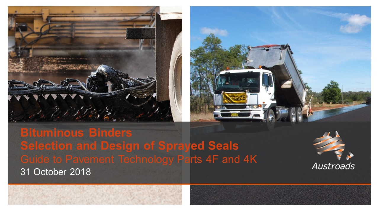 Webinar: Bituminous Binders and Selection and Design of Sprayed Seals: Guide to Pavement Technology Parts 4F and 4K