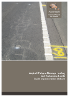 Cover of Asphalt Fatigue Damage Healing and Endurance Limits: Guide Implementation Options