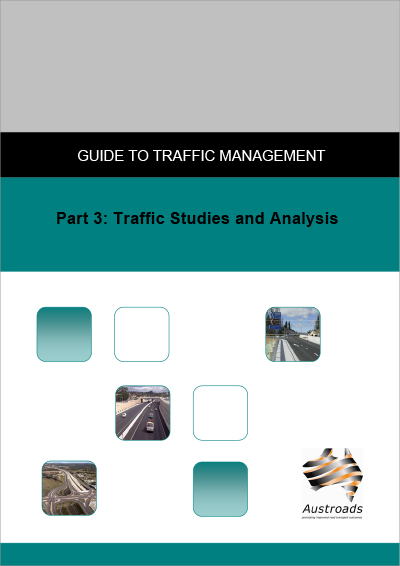 Cover of Guide to Traffic Management Part 3: Traffic Studies and Analysis