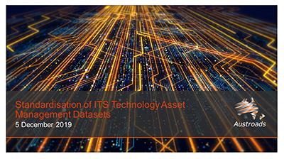 Webinar: Standardisation of ITS Technology Asset Management Datasets