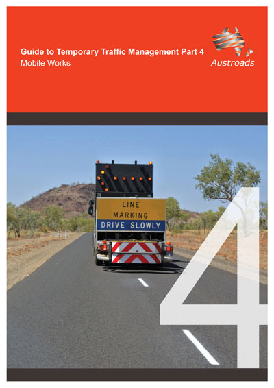 Cover of Guide to Temporary Traffic Management Part 4: Mobile Works