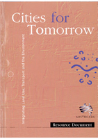 Cities For Tomorrow: (Vol 2) Resource Document