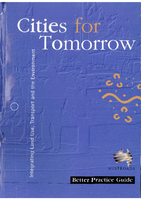 Cover of Cities For Tomorrow: (Vol 1) Better Practice Guide