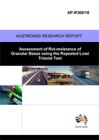 Cover of Assessment of Rut-resistance of Granular Bases using the Repeated Load Triaxial Test