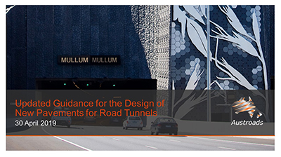 Cover of Webinar: Updated Guidance for the Design of New Pavements for Road Tunnels