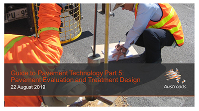 Webinar: Guide to Pavement Technology Part 5: Pavement Evaluation and Treatment Design