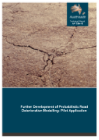 Cover of Further Development of Probabilistic Road Deterioration Modelling: Pilot Application