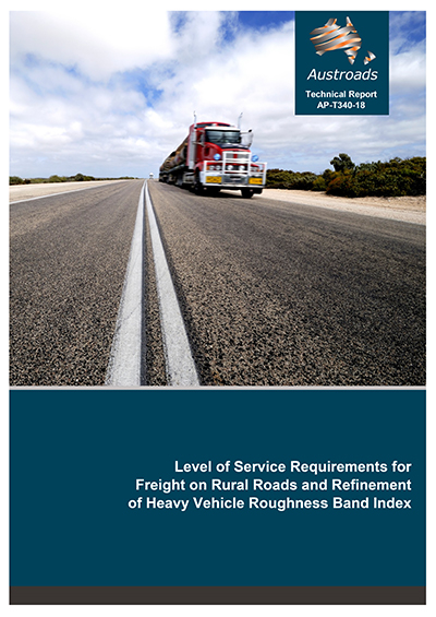 Cover of Level of Service Requirements for Freight on Rural Roads and Refinement of Heavy Vehicle Roughness Band Index