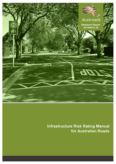 Cover of Infrastructure Risk Rating Manual for Australian Roads
