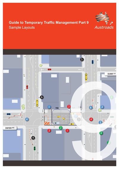 Cover of Guide to Temporary Traffic Management Part 9: Sample Layouts