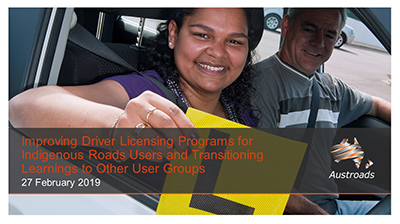 Webinar: Improving Driver Licensing Programs for Indigenous Road Users and Transitioning Learnings to Other User Groups