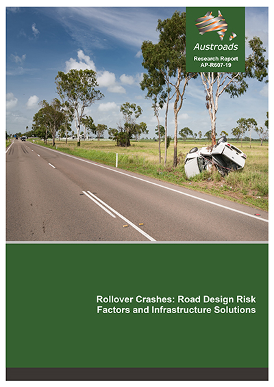 Rollover Crashes: Road Design Risk Factors and Infrastructure Solutions
