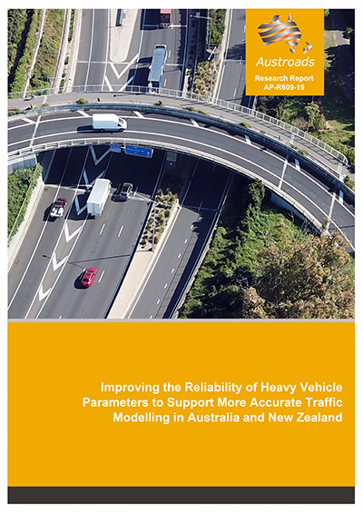 Cover of Improving the Reliability of Heavy Vehicle Parameters to Support More Accurate Traffic Modelling in Australia and New Zealand