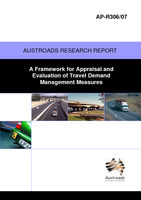 Cover of A Framework for Appraisal and Evaluation of Travel Demand Management Measures