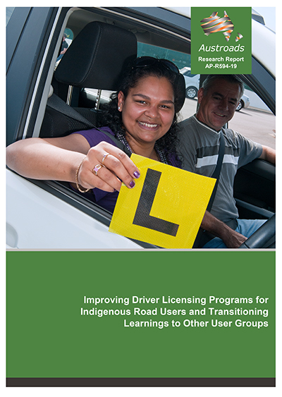 Improving Driver Licensing Programs for Indigenous Road Users and Transitioning Learnings to Other User Groups