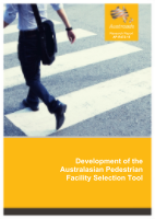 Development of the Australasian Pedestrian Facility Selection Tool